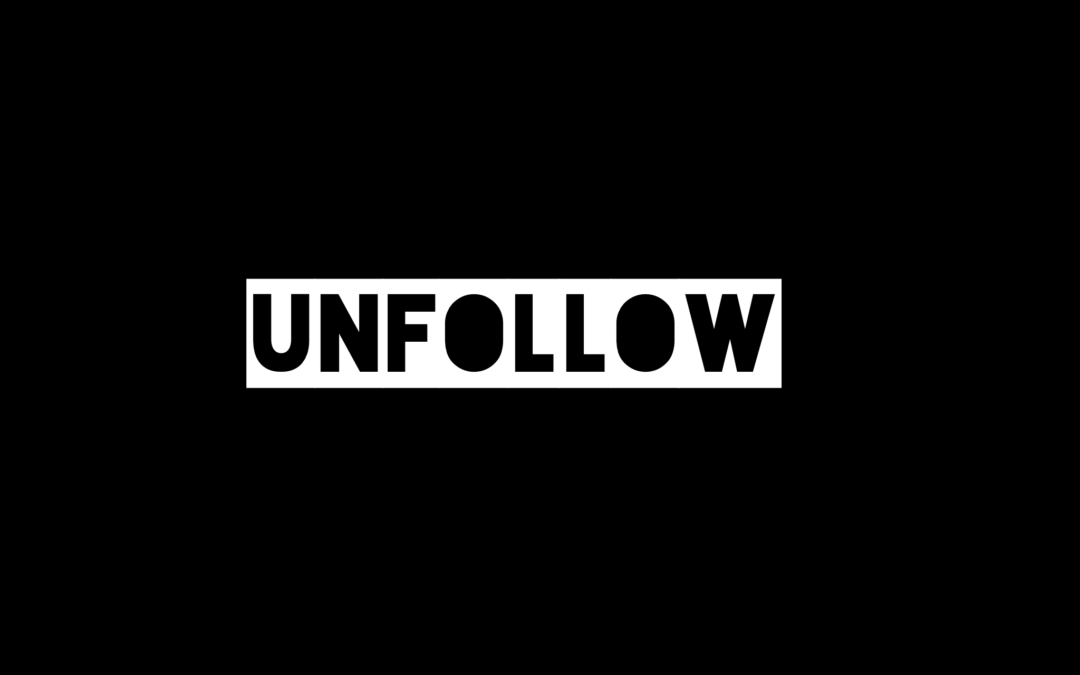Unfollow: An Open Letter to Some of My Leaders